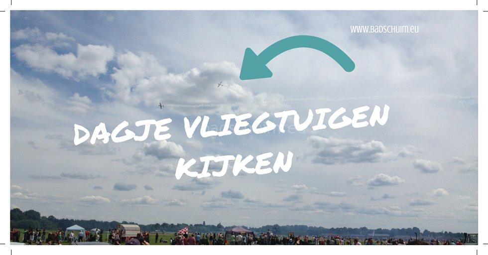Dagje vliegtuigen kijken bij Volkel in de Wolken I creatief lifestyle blog Badschuim