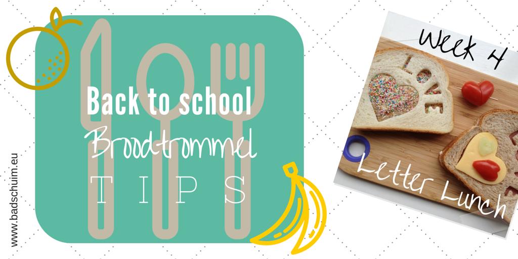 broodtrommel tips wk 4 - letter lunch I gemaakt door het creatief lifestyle blog Badschuim