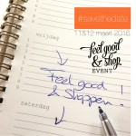 Feel Good & Shop Event 2016_save the date