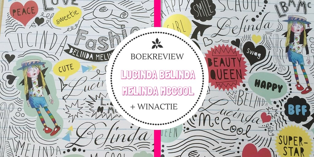 Lucinda Belinda Melinda McCool- boekreview en winactie