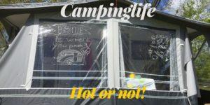Campinglife hot or not! Ik heb alle plussen en minnen eens op een (hilarisch) rijtje gezet!